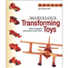 Marvelous Transforming Toys T070508
