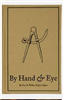 By Hand & Eye- Hardback Jim Tolpin/ Geo Walker