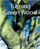 Turning Green Wood- O'Donnell FOX0899