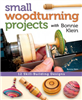 Small Woodturning Projects-Bonnie Klein FOX8046