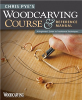 Woodcarving Course & Refrence Manual FOX4567 Chris Pye
