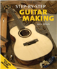 Guitar Making Step-By-Step FOX3317