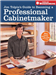 Becoming a Professional Cabinetmaker Jim Tolpin's Guide to