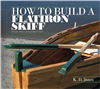 How to Build a Flat Iron Skiff PCSPC072