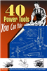 XXX40 Power Tools You Can Make LIN
